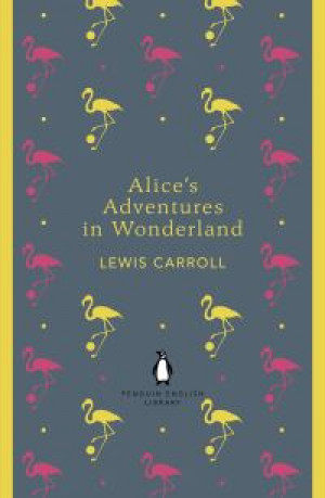 Alice's adventures in Wonderland and, Through the looking glass