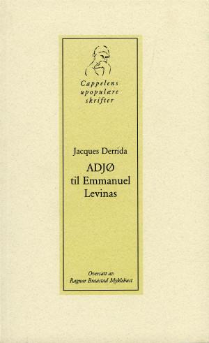 Adjø til Emmanuel Levinas