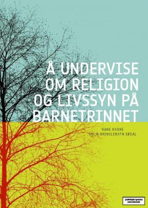 Å  undervise om religion og livssyn på barnetrinnet