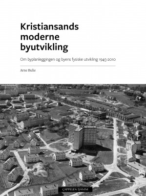 Kristiansands moderne byutvikling