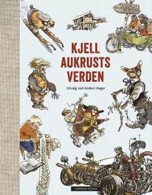 Kjell Aukrusts verden