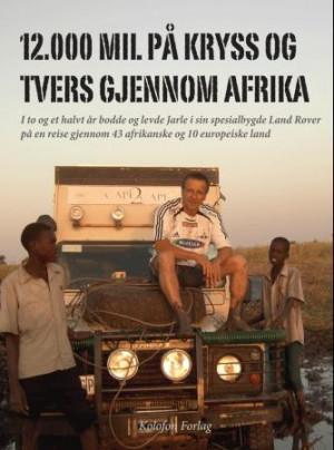 12.000 mil på kryss og tvers gjennom Afrika