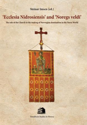 'Ecclesia Nidrosiensis' and 'Noregs veldi'