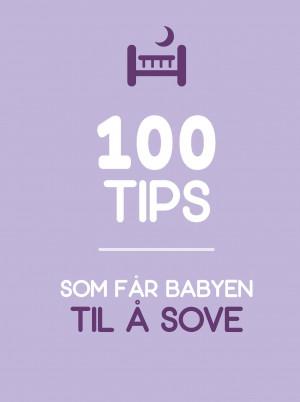 100 tips som får babyen til å sove