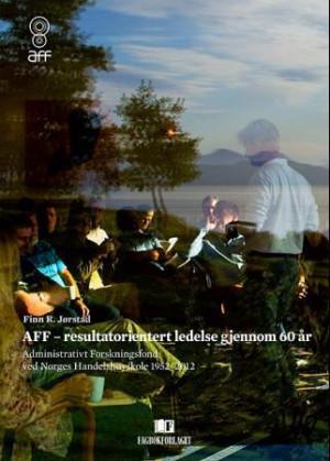 AFF - resultatorientert ledelse gjennom 60 år