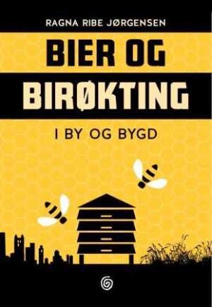 Bier og birøkting i by og bygd