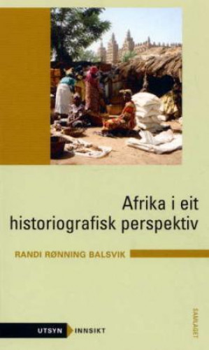 Afrika i eit historiografisk perspektiv