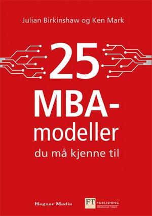 25 MBA-modeller du må kjenne til