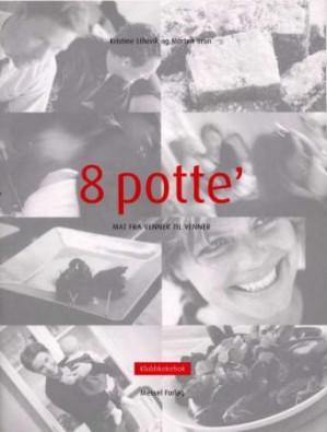 8 potte