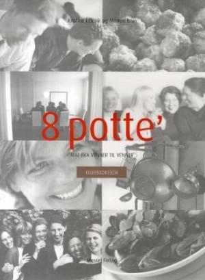 8 potte'