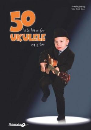 50 lette låter for ukulele og gitar