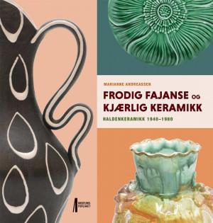 Frodig fajanse og kjærlig keramikk