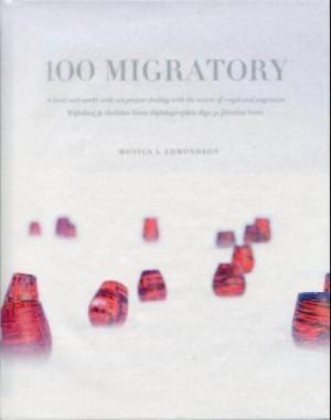 100 migratory = Bájkálasj ja väráldav birra dájddaprojäkta álgo ja jåhtema birra