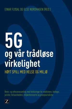 5G - og vår trådløse virkelighet
