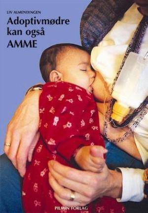 Adoptivmødre kan også amme